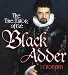The True History of the BlackAdder