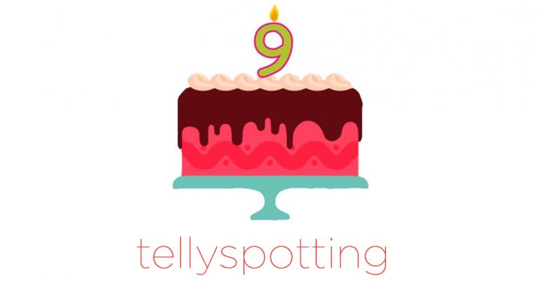 Blimey! Tellyspotting turns 9!