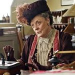 Downton Abbey – Dowager Countess' say the darndest things