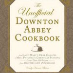 Celebrate Downton Abbey Day! with the Unofficial Downton Abbey Cookbook