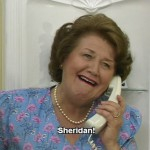 Happy Mother's Day to Hyacinth Bucket – from your son, Sheridan