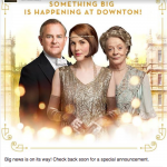 Could there be big news on the Downton Abbey horizon?