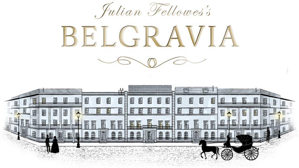Julian Fellowes' 'Belgravia'