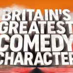 Vote for Britain's Favorite Comedy Character!